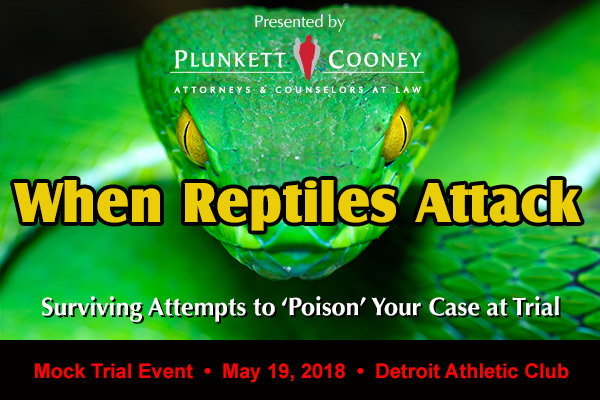 When Reptiles Attack Medical Litigation Mock Trial