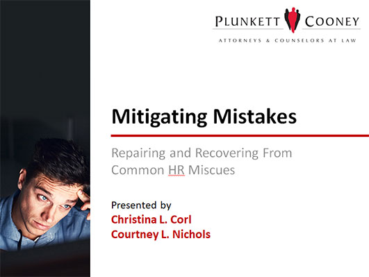 Mitigating HR Mistakes Free Labor & Employment Law Webinar Recording
