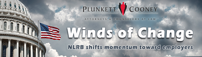 Plunkett Cooney Winds of Change Labor Webinar