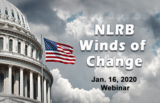 Winds of Change NLRB Update Webinar Link